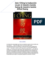 El completo I Ching la traducción definitiva por el maestro taoísta Alfred Huang de maestro taoísta Alfred Huang - Averigüe por qué me encanta!