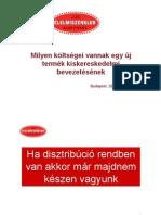 Tóth Ferenc - Milyen költségei vannak egy új termék kiskereskedelmi bevezetésének?