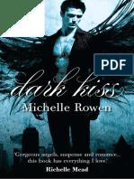 Dark Kiss by Michelle Rowen - Chapter Sampler