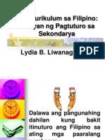 Ang Kurikulum Sa Filipino Batayan Ng Pagtuturo Sa Sekondari