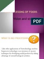 Bio Processing