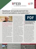 Appliquer scrupuleusement les recommandations européennes !, Infor FEB 18, 1 juin 2012