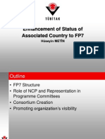 Enhancement of the Status of Associated Country in FP7