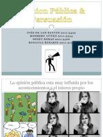 Opinion Pública & Persuasión