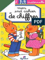 Maternelle - Mon cahier de chiffres 3 à 6 ans