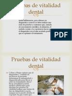 Pruebas de Vitalidad Dental