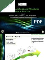 Melanoma Amelánico Acral Metastásico