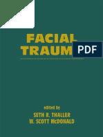 Facial Trauma - Seth Thaller, W. Scott McDonald