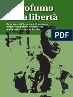 Il Profumo Della Liberta 2011