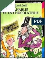Charlie Et La Chocolaterie - Dahl,Roald