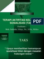 Terapi Aktifitas Kelompok Sosialisasi (Taks)