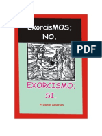 Daniel Albarran, Exorcismos; no. Exorcismos; si.