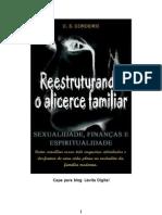 c. s. Cordeiro - Reestruturando o Alicerce Familiar