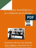Los Objetos tecnológicos y su evolución en el tiempo.PPT Nº2