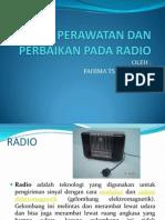 Teknik Perawatan Dan Perbaikan Pada Radio