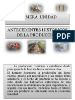 Antecedentes Historicos de La Produccion