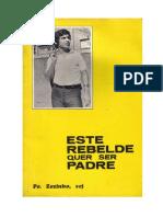 Este Rebelde Quer Ser Padre - Padre Zezinho - SP 1972