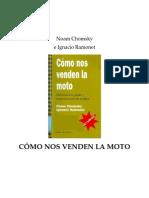 32281803 Chomsky Amp Ramonet Como Nos Venden La Moto