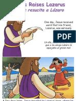 Jesús resucita a Lázaro - Jesus Raises Lazarus