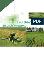 La Agricultura en la Actualidad