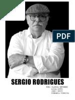 O Designer e Arquiteto carioca Sergio Rodrigues é parte fundamental da construção da história do Design Brasileiro