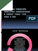 Perubahan Paradigma Manajemen Pemerintahan & Konsep Three Tier