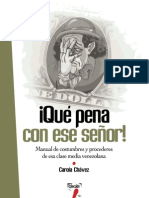 Chávez Carola - Qué pena con ese señor