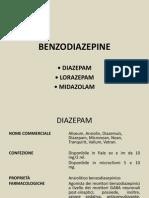 LE BENZODIAZEPINE (diazepam,lorazepam,midazolam)