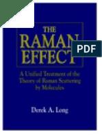The Raman Effect-d a Long