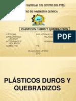 Plasticos Duros y Quebradizosss