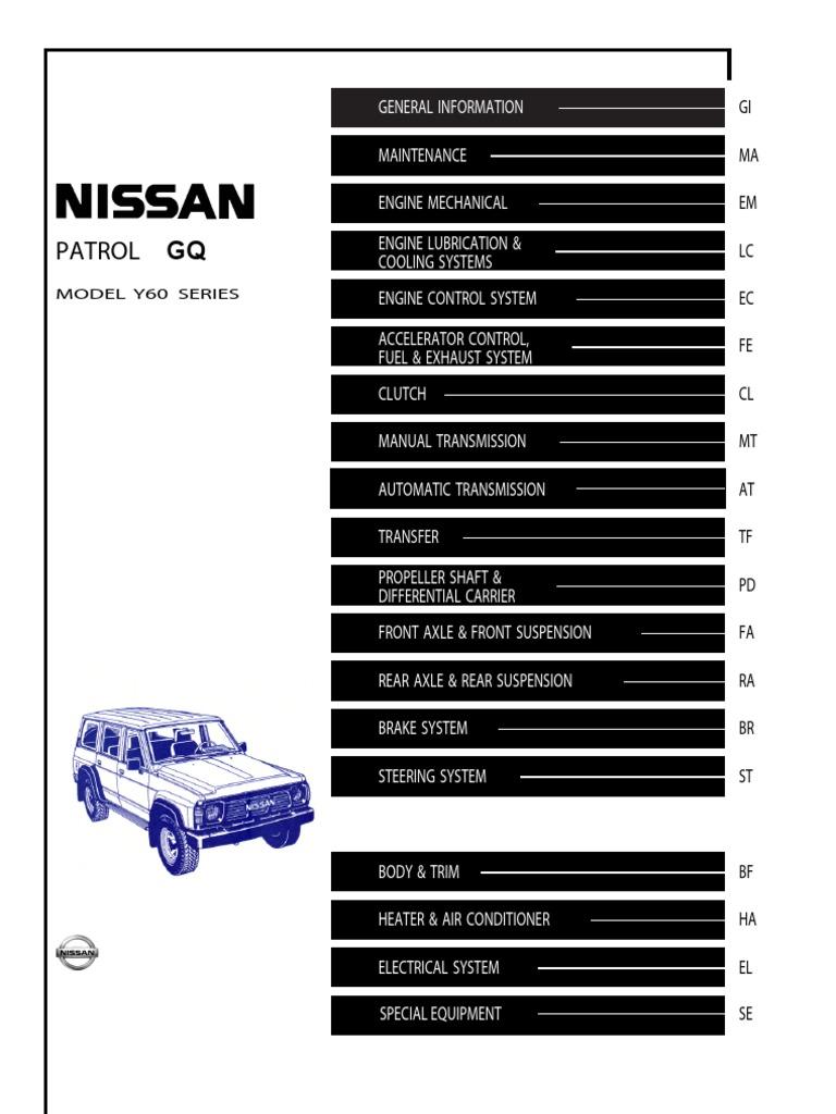 gq patrol service manual y60 motor oil manual transmission rh scribd com Old Nissan Patrol Patrol Y60 Glow
