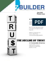 .BIZ Builder Magazine – June 2012 – The Decline of Trust in Corporate Amercia