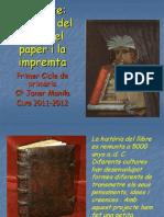 Copia de Projecte història de l'escriptura, llibres i impremta