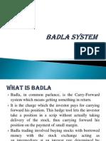 Badla System
