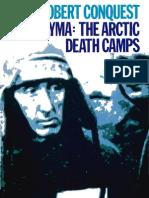 Kolyma: The Artic Death Camps