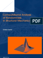 Computational Analysis of Randomness in Structural Mechanics Christian Bucher