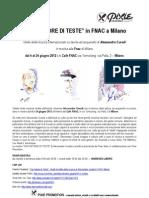 Cacciatore di Teste in Fnac Milano - mostra di Alessandro Curadi