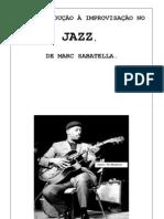 Uma Introdução à Improvisação no Jazz, de Marc Sabatella - Tradução de Cláudio Brandt