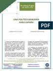 UNA POLITICA BANCARIA PARA ESPAÑA (Es) A BANKING POLICY FOR SPAIN (Es) ESPAINIARAKO BANKU POLITIKA (Es)