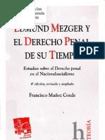 EDMUND MEZGER Y EL DERECHO PENAL DE SU TIEMPO - FRANCISCO MUÑOZ CONDE