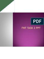 Fnt Task 2 Ppt