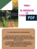 TEMA 1 EL ORIGEN DE LA COMUNICACIÓN
