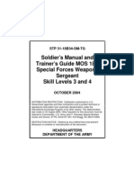 SOLDIER'S MANUAL AND TRAINER'S GUIDE MOS 18B SPECIAL FORCES WEAPONS SERGEANT SKILL LEVELS 3 AND 4