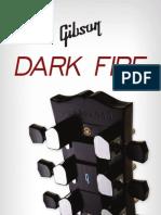 Dark Fire Quick Start
