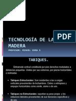Tecnologia en Madera