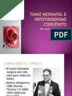 Tamiz Neonatal e Hipotiroidismo congénito