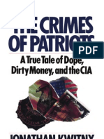 Kwitny - The Crimes of Patriots - A True Tale of Dope, Dirty Money and the CIA (Iran-Contra Scandal)(1987)