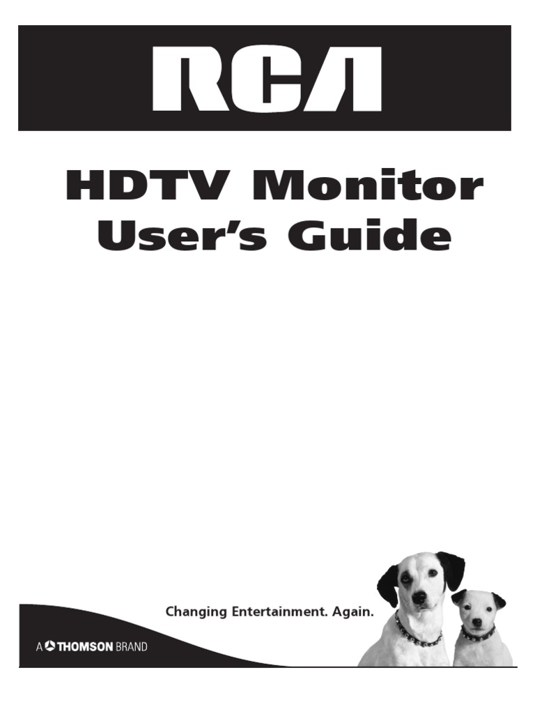 HDTV Monitor User's Guide: Changing Entertainment. Again