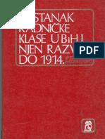 Dr. Ilijas Hadžibegović- Postanak radničke klase u BiH i njen razvoj do 1914