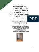 HIGHLIGHTS OF THE FIRST 40 YEARS OF THE BAHÁ'Í FAITH IN NEW YORK